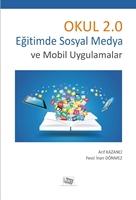 OKUL 2.0 Eğitimde Sosyal Medya ve Mobil Uygulamalar