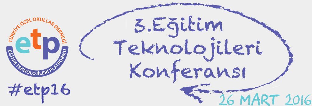 Eğitim Teknolojileri Konferansı