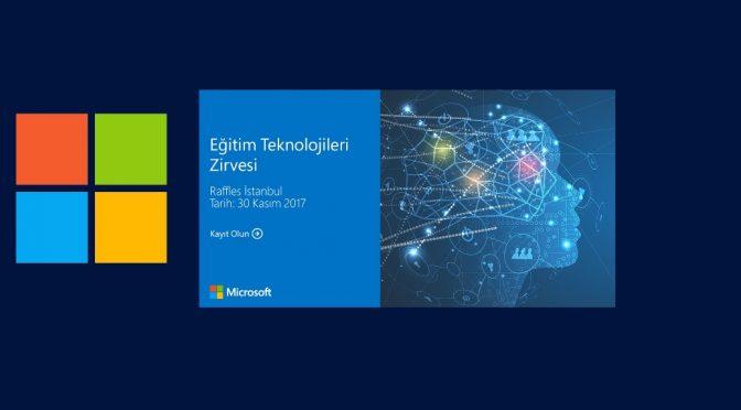 Microsoft Eğitim Teknolojileri Zirvesi